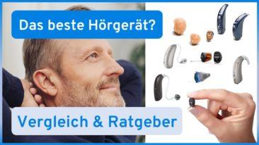 Welches Hörgerät ist das Beste für Sie? Ein Vergleich.